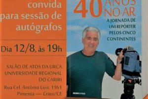 Jornalista Francisco José lança neste sábado o livro 40 anos no Ar, no Salão de Atos da URCA