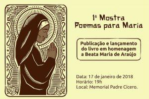 Livreto Poemas para Maria – Beata Maria de Araújo será lançado nesta quarta-feira, dia 17