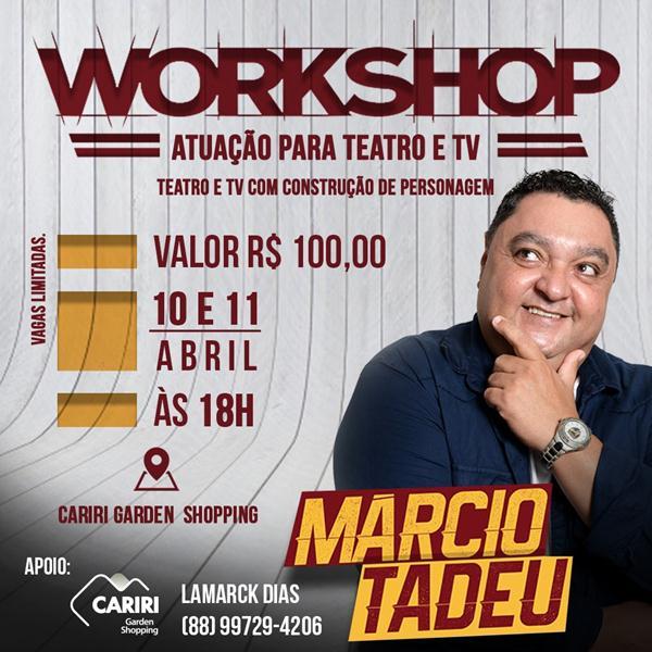 Juazeiro recebe Workshop de Interpretação para Teatro e TV, com o ator global Márcio Tadeu