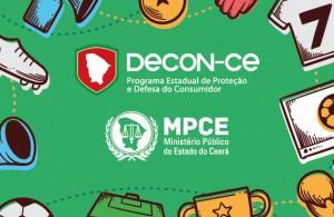 MPCE lembra direitos do consumidor no período da Copa do Mundo
