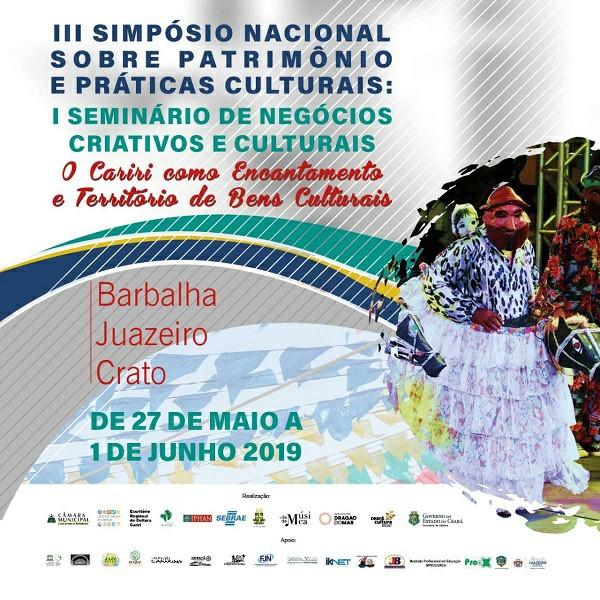 Simpósio Nacional Sobre Patrimônio e Práticas Culturais é realizado no Cariri