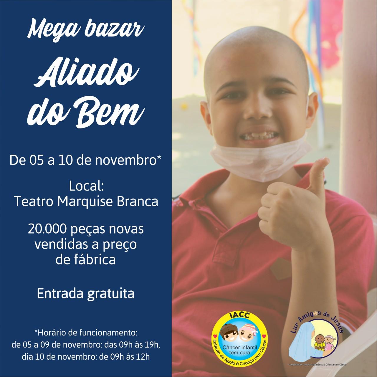 É amanhã! Primeiro Mega Bazar Aliado do Bem no Cariri vai ajudar crianças com câncer no Ceará (2)