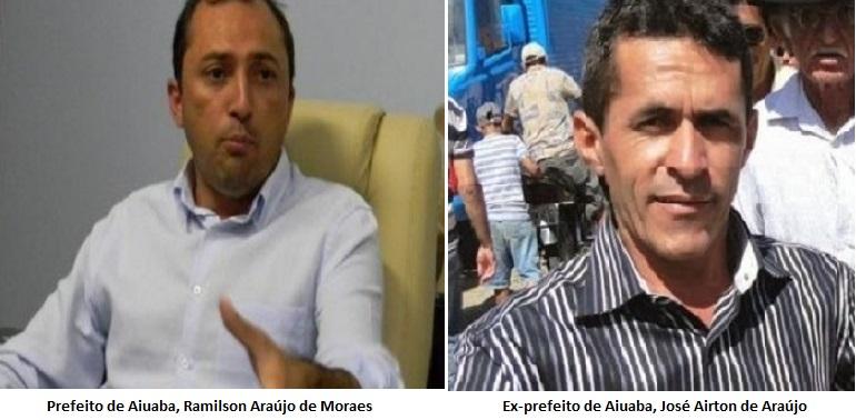 Prefeito de Aiuaba, Ramilson Araújo de Moraes - Ex-prefeito de Aiuaba, José Airton de Araújo FOTO REDES SOCIAIS